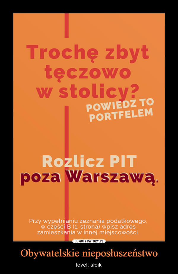 Obywatelskie nieposłuszeństwo – level: słoik